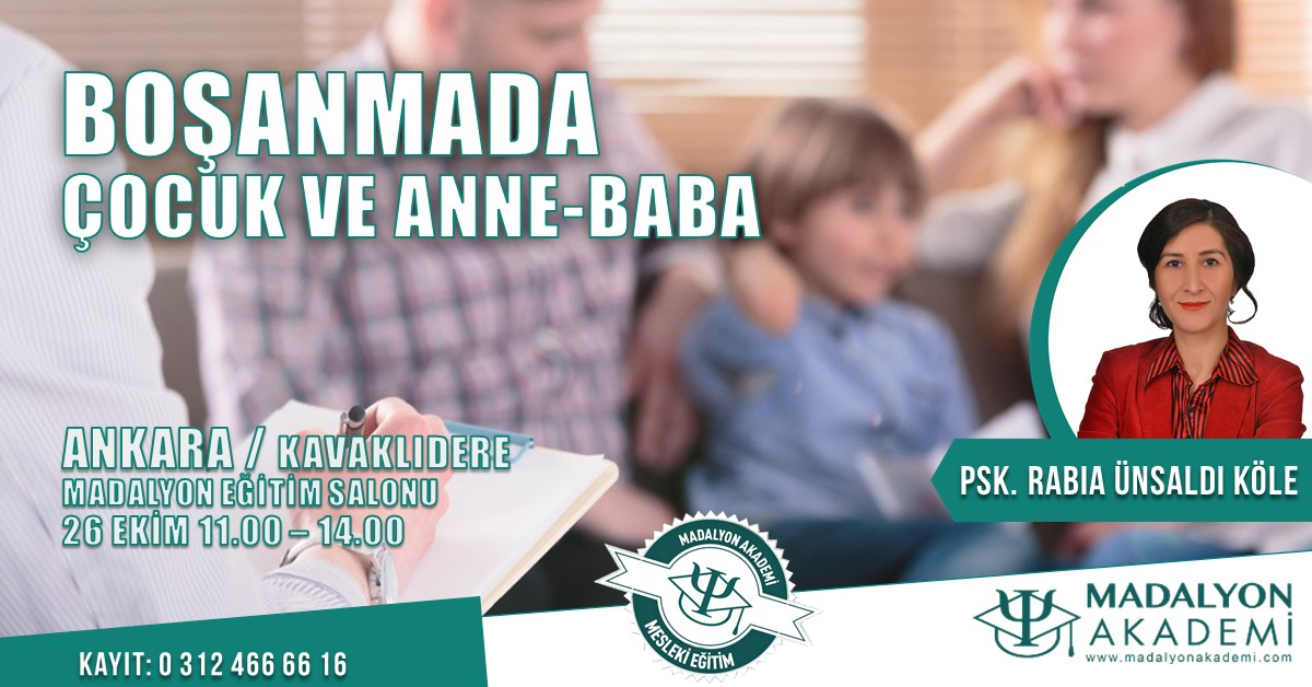 BOŞANMADA- ÇOCUK VE ANNE-BABA