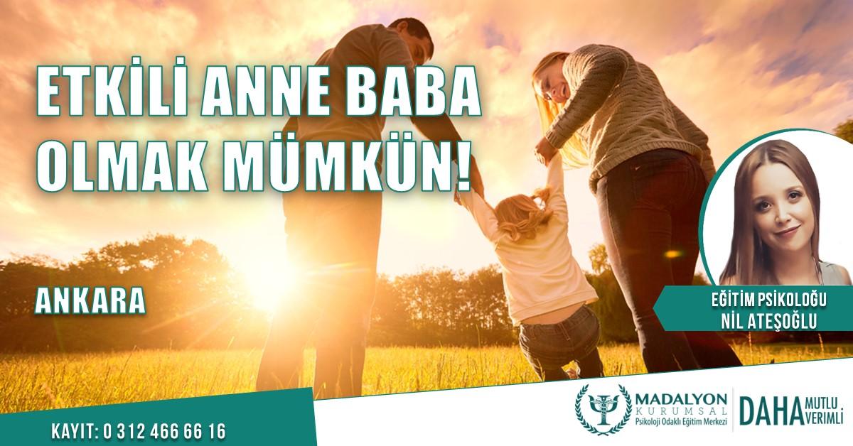 Etkili Anne Baba Olmak Mümkün!