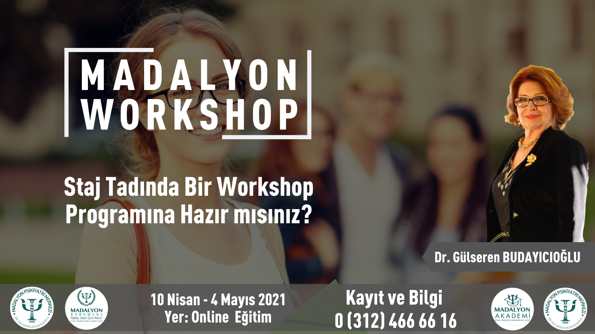 Madalyon Workshop Dr. Gülseren